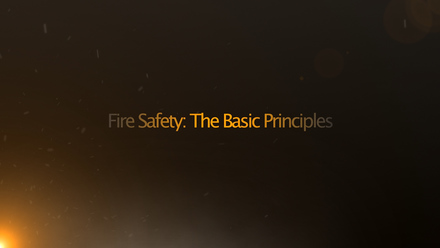 Fire Safety: The Basic Principles