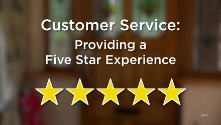 Customer Service: Providing A Five Star Experience